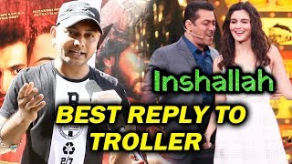 Salman-Alia In Inshallah | This Salman Khan Fan Gives BEST REPLY TO TROLLERS