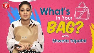 Whats In Your Bag: Shweta Tripathis Crazy Personal Possesions Which She Can't Live Without