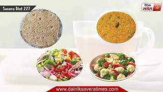 """High-Quality Food is Better for Your Health: Savera Diet 227"