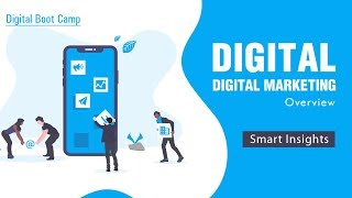 Digital Marketing Overview | Smart Insights by Bhawana Bhardwaj | Digital Boot Camp [Season 1]