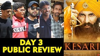 KESARI PUBLIC REVIEW | DAY 3 Saturday | Akshay Kumar | Parineeti Chopra