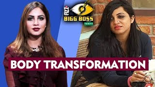 Arshi Khan Transformation From FAT To FIT | Bigg Boss 11 Fame