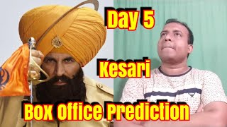 KESARI Box Office Prediction Day 5 l Akshay Kumar