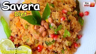 """High-Quality Food is Better for Your Health: Savera Diet 252"""""""