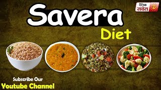 """""""High-Quality Food is Better for Your Health: Savera Diet 256"""""""