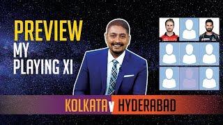 Indian T20 League, Match 2, Kolkata vs Hyderabad - Deep Dasgupta   Preview, Fantasy XI & Playing XIs