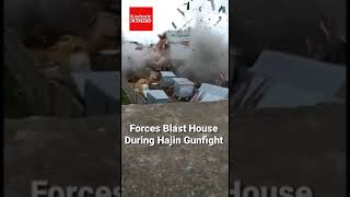 Watch In Video | House blasted during Hajin Gunfight