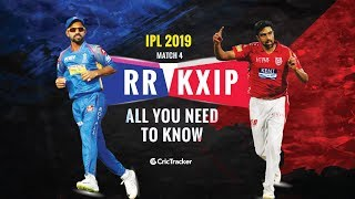 IPL 2019- Match 4, Rajasthan Royals (RR) vs Kings XI Punjab (KXIP)- All you need to know