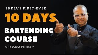 10 Days Bartending Course With Dada Bartender | Bartending Course just for 10 Days | Dada Bartender