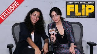 FLIP Web Series | Sandeepa Dhar & Sheetal Menon Exclusive Interview | An Eros Now Original Series