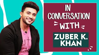 Zuber K Khan Exclusive Interview | Naagin 3 | Shahrukh, Akshay Khan, Upcoming Projects And More...