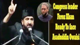 Feroz Khan   Slams Modi , KCR And Asaduddin Owaisi   Says Ek Sae Badkae Ek Paekara(Pheku) Hai - DT