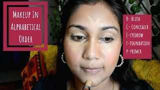 Doing My Makeup In Alphabetical Order India | Nidhi Katiyar