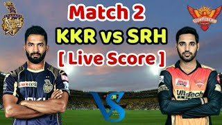 KKR vs SRH IPL 2019: Kolkata Knight Riders vs Sunrisers Hyderabad Match Live Score & Update