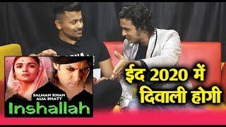Salman Khan - Alia Bhatt In INSHALLAH | Fast And Furious Man Reaction | Sanjay Leela Bhansali