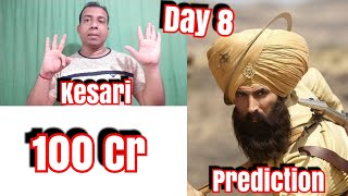 Kesari Box Office Prediction Day 8 l Will Cross 100 Cr Today