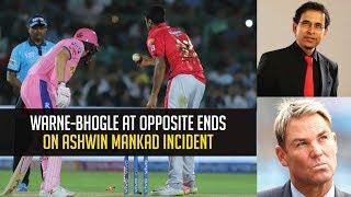 IPL 2019- Shane Warne & Harsha Bhogle involve in a Twitter war over Mankad controversy