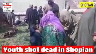 Youth shot dead in Shopian