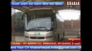 Delhi-Lahor Dosti bus service to terminate at Wagah