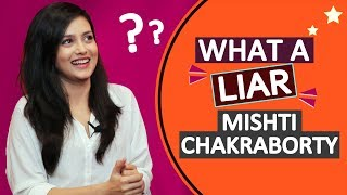 WHAT A LIAR Mishti Chakraborty | Dating Salman Khan, Phone Number And More | Liar On Fire