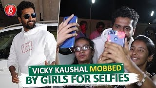 Vicky Kaushal MOBBED By Girls For Selfies