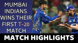 IPL 2019 - Mumbai Indians won their first match , RCB vs MI