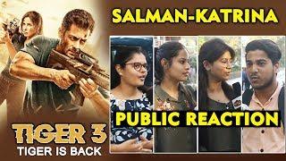 TIGER 3   Salman Khan And Katrina Kaif BACK Again   PUBLIC REACTION   Zoya And Tiger