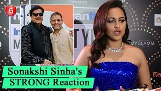 Sonakshi Sinhas STRONG Reaction On Shatrughan Sinha Joining Congress