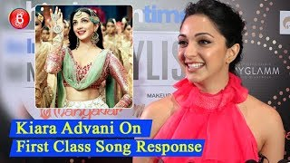 Kiara Advani REACTS On Her Song First Class In Kalank