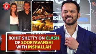 Rohit Shetty REACTS On Salman Khans Inshallah Clashing With Sooryavanshi