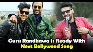 Guru Randhawa is ready with next Bollywood song | Irfan Khan | Black Mail | Dainik Savera