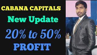 BEST TRADING PLATFORM CABANA CAPITALS PROFIT UPTO 50% MONTHLY