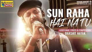 Sun Raha Hai Na Tu | Bollywood Twister | Darshit Nayak