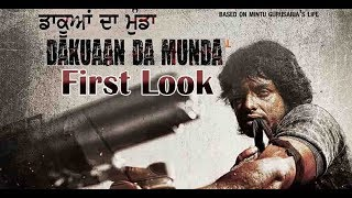 Dakuan Da Munda : First Look Out | Dev Kharoud | Dainik Savera