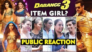 DABANGG 3 ITEM SONG | Which Actress Will Be The BEST CHOICE | PUBLIC REACTION | Salman Khan