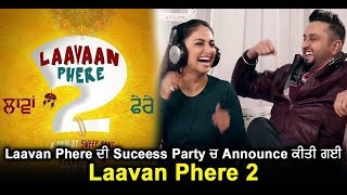 Laavan Phere 2 announced at Success Party of Laavan Phere | Dainik Savera