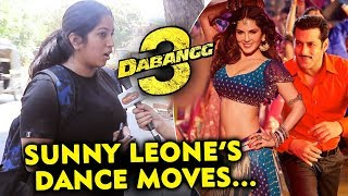 This Fan Want SUNNY LEONE ITEM Song In DABANGG 3 | Salman Khan | Chulbul Pandey