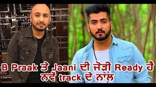 B Praak and Jaani coming up with Full Package | Dainik Savera