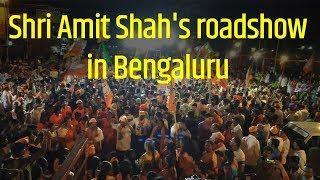 BJP National President Shri Amit Shah's roadshow in Bengaluru, Karnataka. #BharatBoleModiModi