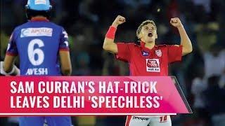Indian T20 League, Match 13- Sam Curran's hat-trick takes Punjab home against Delhi