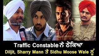 Chandigarh Traffic Constable ਨੇ ਠੋਕਿਆ Diljit, Sharry Mann ਤੇ Sidhu Moose Wale ਨੂੰ | Dainik Savera