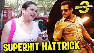 Salman Khan Will Strike HATTRICK With Dabangg 3 | Blockbuster | Public Reaction