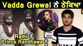 Vadda Grewal says something to Rami and Prince Randhawa | Dainik Savera