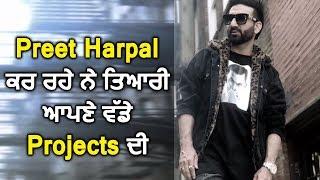 Preet Harpal Coming With Big Surprise l Dainik Savera