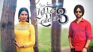 Nikka Zaildar 3 | Ammy virk | Sonam Bajwa| Dainik Savera
