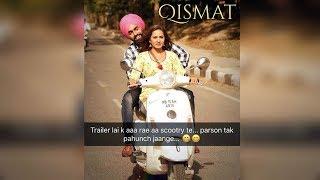 Qismat | Trailer | Ammy Virk | Sargun Mehta | Dainik Savera