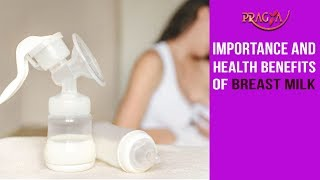 Importance and Health Benefits of Breast Milk