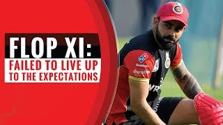 Indian T20 League 2019 | Flop XI of the first week | Virat Kohli in the XI