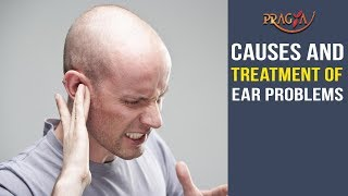 Watch Causes and Treatment of Ear Problems