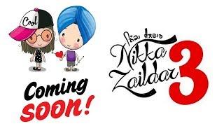 Nikka Zaildar 3 l New Punjabi Movie l Ammy Virk l Dainik Savera